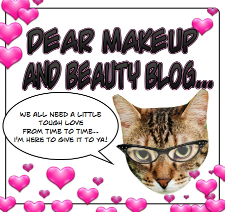 blog makeup. Dear Makeup and Beauty Blog,