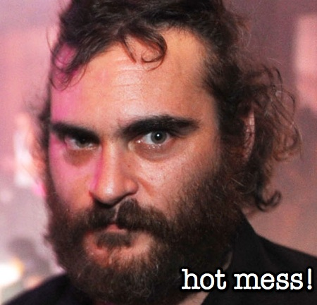 joaquin phoenix is a hot mess, yo