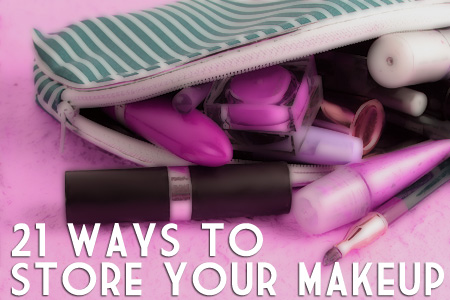 21 ways to store your makeup