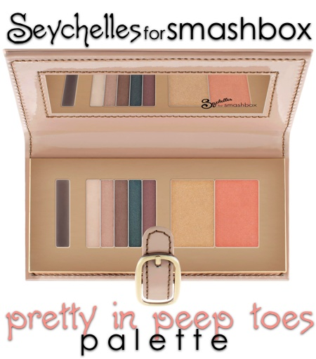 seychelles for smashbox pretty in peep toes palette 1