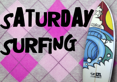 Saturday beauty surfing