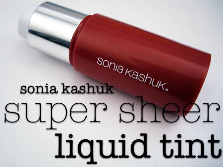 sonia kashuk super sheer liquid tint review