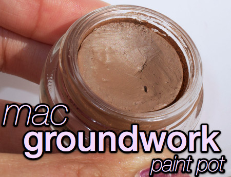Mac unsung hero groundwork paint pot makeup and beauty blog for Mac paint pot groundwork