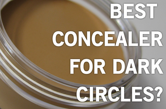 best concealer for under eye dark circles