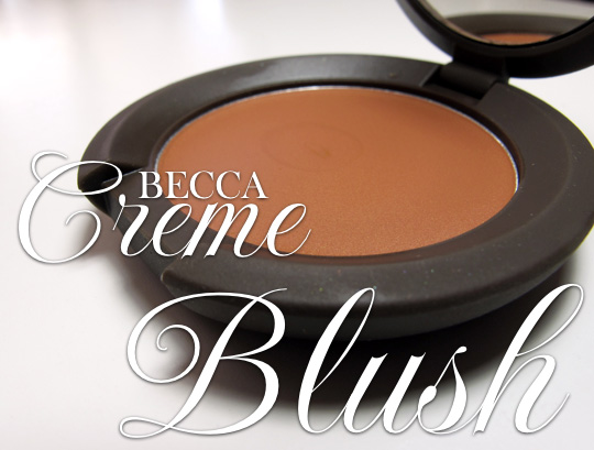 becca creme blush review