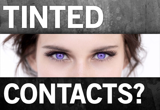 How do you feel about tinted contact lenses?