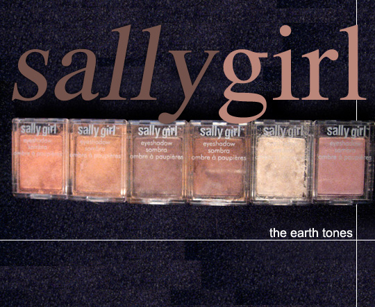 The Sally Girl Shadows (the Earth Tones)