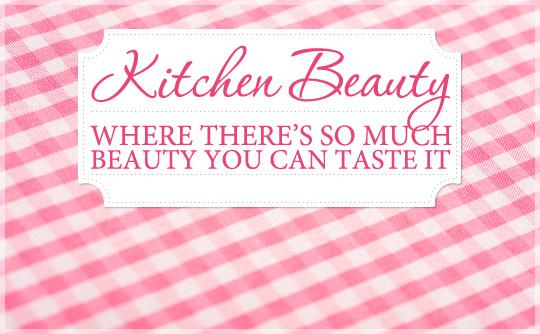 10 DIY Kitchen Beauty Tips