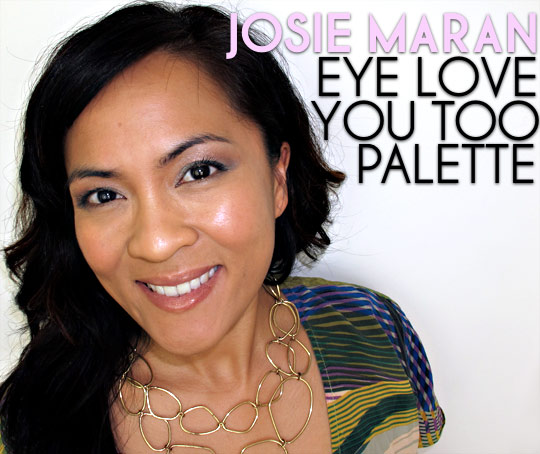 josie maran eye love you too palette