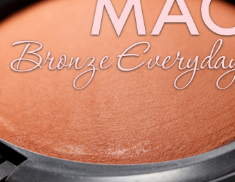 MAC Bronze Everyday Collection