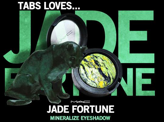 Tabs for MAC Jade Fortune Eyeshadow
