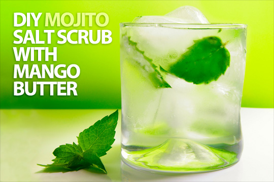 DIY Mojito Salt Scrub with Mango Butter