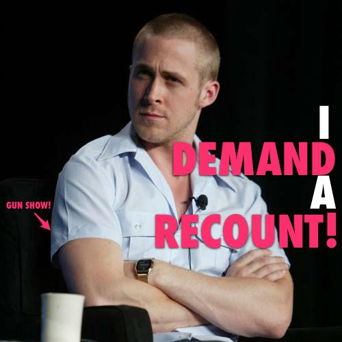 Demand a recount!