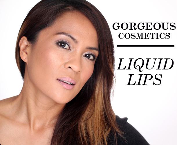 Gorgeous Cosmetics Liquid Lips Hush