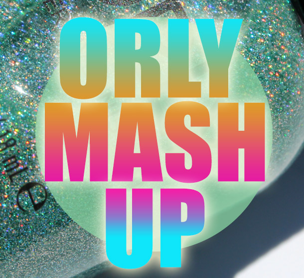 Orly Mash Up Collection