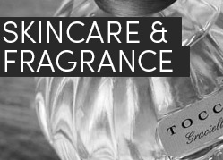 Skincare & Fragrance