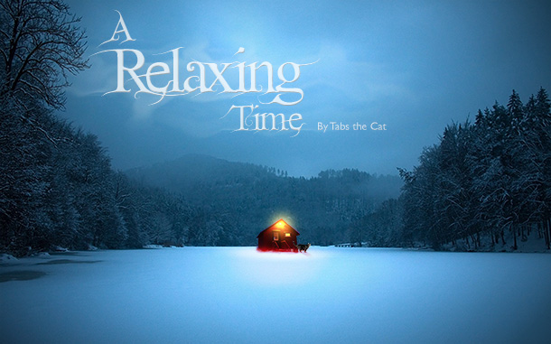 A Relaxing Time, by Tabs the Cat