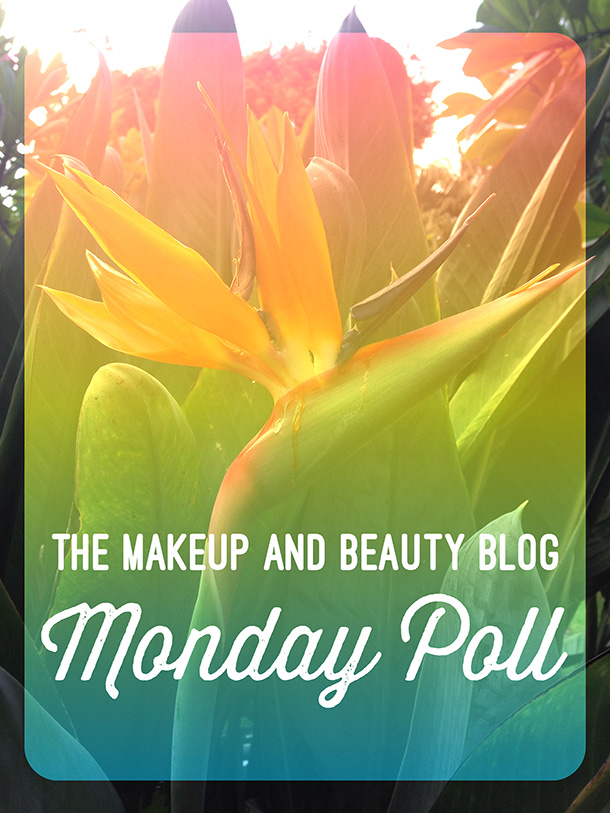 The Makeup and Beauty Blog Monday Poll for September 22, 2014