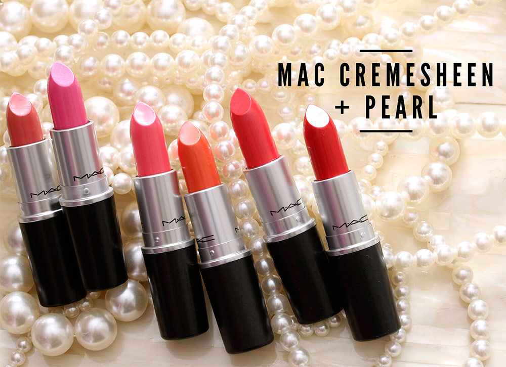 mac cremesheen pearl lipsticks
