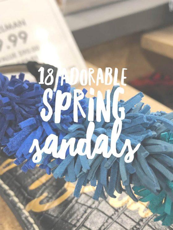 18 Adorable Spring Sandals