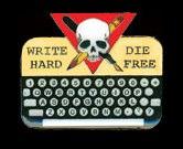 write-hard-die-free