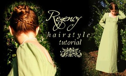 Regency Hairstyle Tutorial