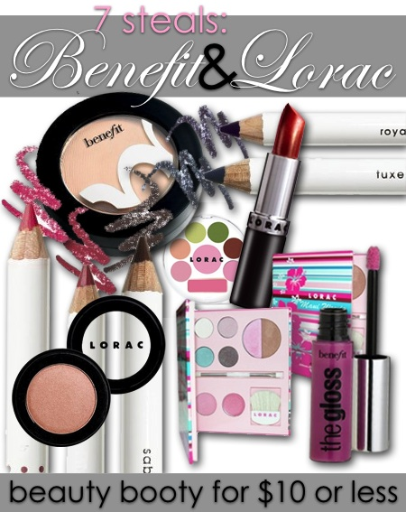 7 steals makeup from benefit and lorac for 10 dollars or less