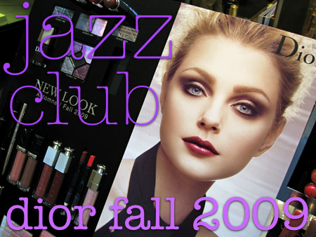 dior jazz club collection fall 2009-2