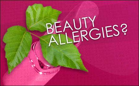 Are You Allergic to Beauty Products?