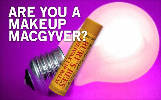 Makeup MacGyver