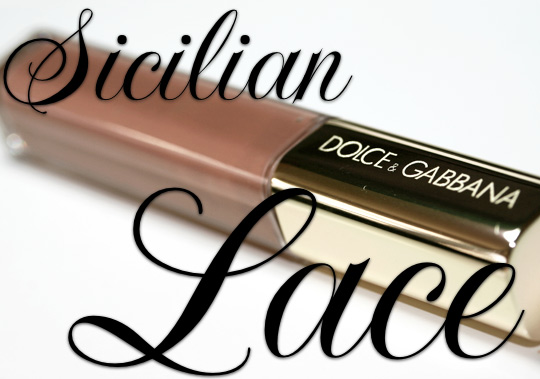 dolce & gabbana sicilian lace collection caramel gloss review top