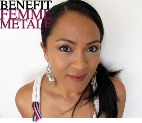 Benefit Femme Metale
