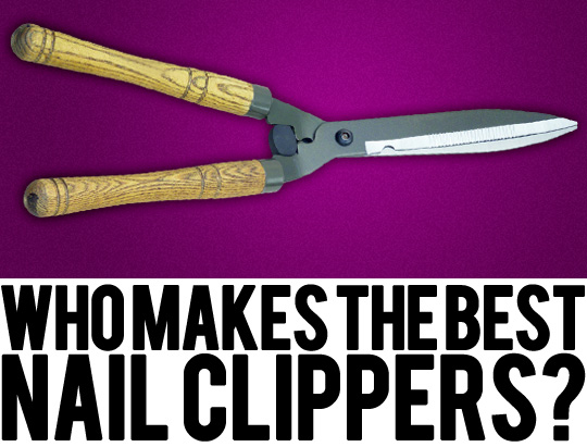 Who Makes the Best Nail Clippers? - Makeup and Beauty Blog