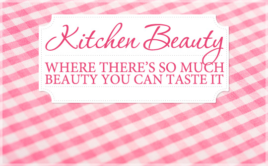 10 DIY Kitchen Beauty Tips