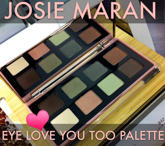 Josie maran eye love you too palette