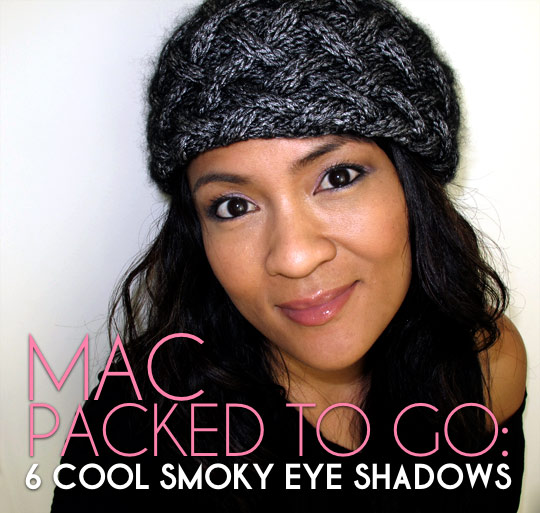 karen of makeup and beauty blog wearing the mac packed to go 6 cool smoky eye shadows in seedy pearl, tendermoke, satin taupe and carbon