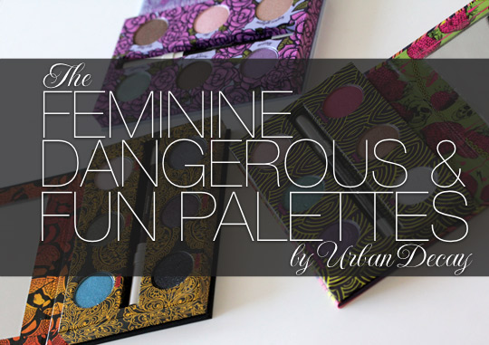 urban decay ud feminine dangerous and fun palettes
