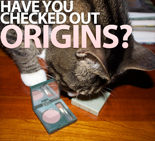 Have you checked out Origins before?