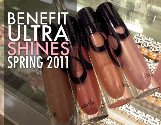 benefit ultra shine spring 2011