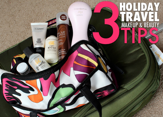 3 Holiday Travel Makeup and Beauty Packing Tips (2)
