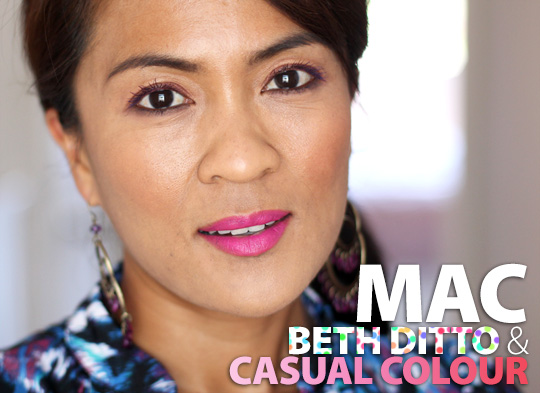 MAC Beth Ditto and Casual Colour collections