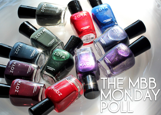 zoya fall 2012 mbb monday poll