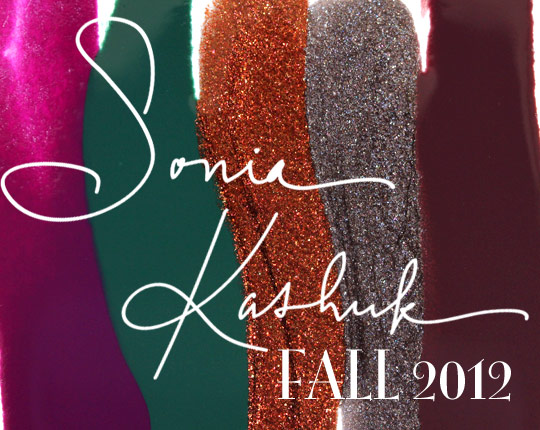 Sonia Kashuk Fall 2012 Nail Colours in Hocus Pocus, Emerald City, Two Cents, Dime a Dozen and All Vamped Up