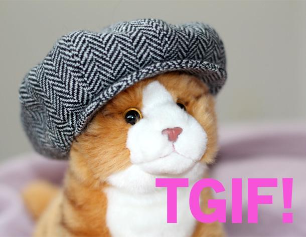 Marmalade says TGIF!