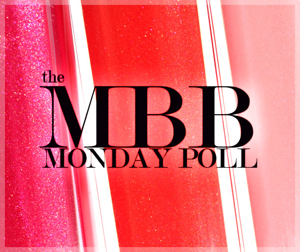 Makeup and Beauty Blog Monday Poll