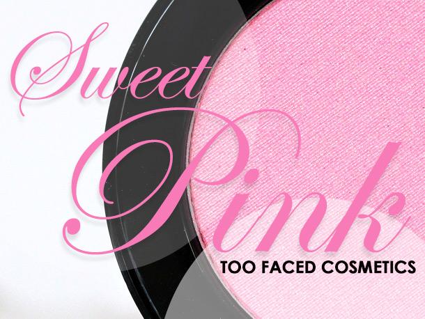 Too Faced Sweet Pink Ultra Flush Powder Blush