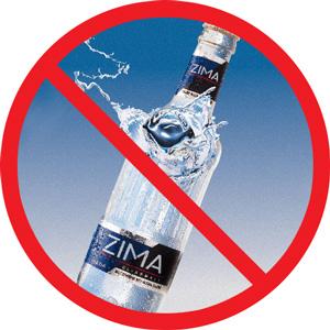 No, not Zima...