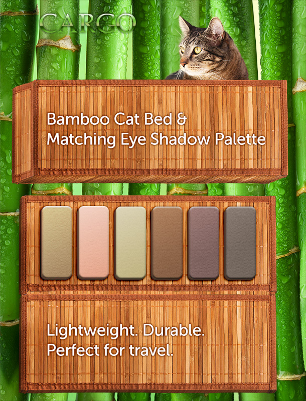 Tabs for the Cargo Bamboo Cat Bed and Matching Eye Shadow Palette