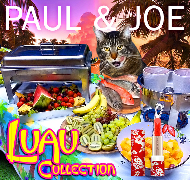 Tabs for the Paul & Joe Luau Collection