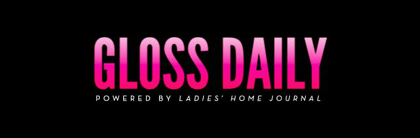 Check out Gloss Daily